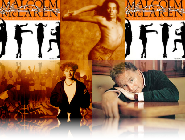 Malcolm Mclaren Amp The Bootzilla Orchestra Waltz Darling