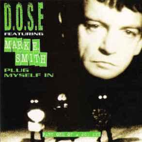 d-o-s-e-feat-mark-e-smith-plug-myself-in-the-swallow-mixes-1
